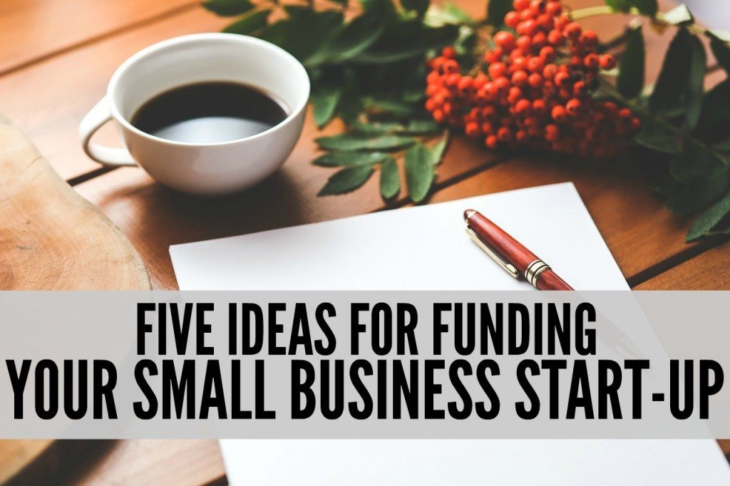 Most Realistic Ways to Fund your Small Business