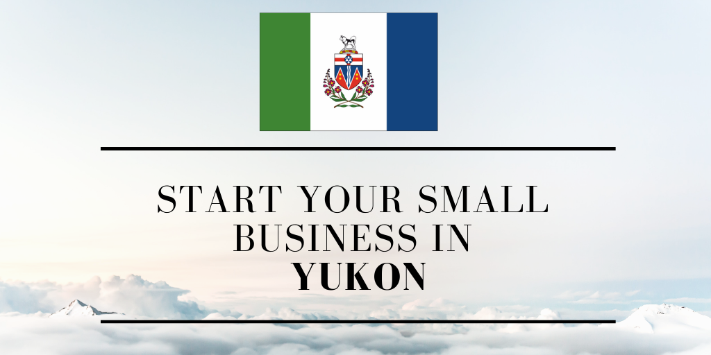 Start a Small Business in the Yukon