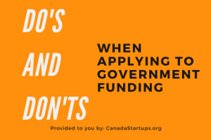 Do's and Don'ts of applying to government funding