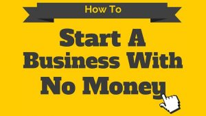 How to start a business in Canada with no money