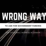 5 wrong ways to ask for government funding