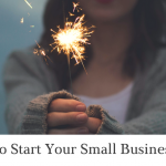 5 Ways To Start Your Small Business in 2018