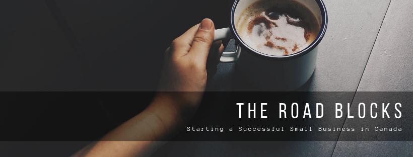 Starting a Successful Small Business Roadblocks