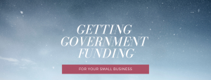 Getting GOVERNMENT Funding