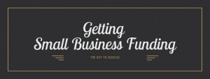 Getting Small Business Funding