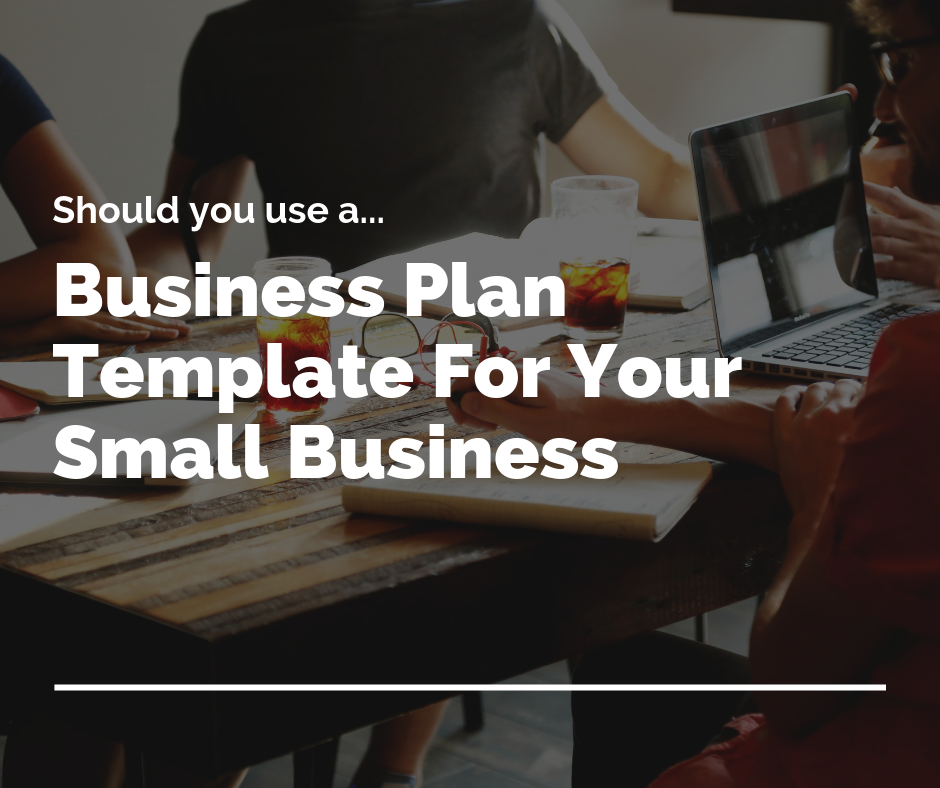 Using a business plan template