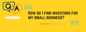 How do I find investors for my small business