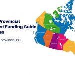 Canadian Provincial Government Funding Guide
