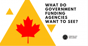 what do government funding agencies want to see