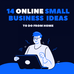 14 online small business ideas