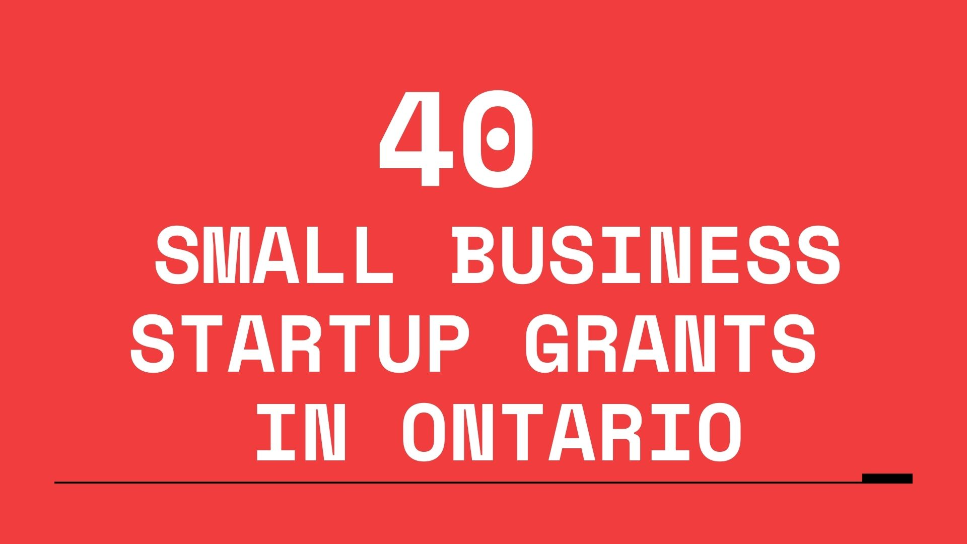 40 Small Business Startup Grants in Ontario