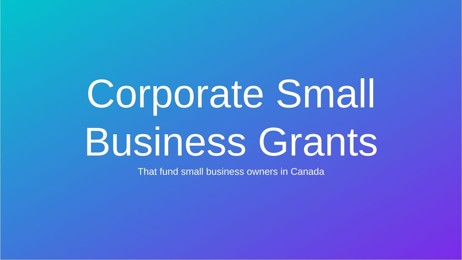 Corporate Small Business Grants